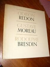 Redon / Moreau / Bresdin- The Museum of Modern Art, NY (MOMA-1st Ed.)- 1962