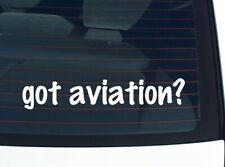 got aviation? AIRPLANE HISTORY PLANE FUNNY DECAL STICKER ART WALL CAR CUTE