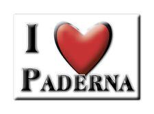 CALAMITA PIEMONTE ITALIA FRIDGE MAGNET MAGNETE SOUVENIR I LOVE PADERNA (AL)