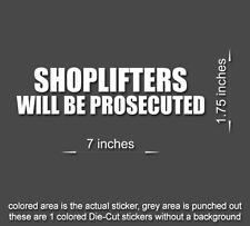 SHOPLIFTERS PROSECUTED Stickers Vinyl Window Decal Door Wall Office Business