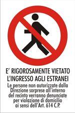INGRESSO VIETATO ESTRANEI - D 081 Cartello Segnaletico in Vinile Adesivo