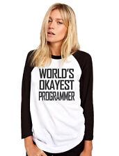 World's Okayest Programmer Womens Baseball Top