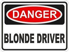 1x DANGER BLONDE DRIVER WARNING FUNNY VINYL STICKER NEW