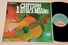 LP-CHITARRE E RITMI A MIAMI:1°ST ORIGINALE ITALY  L ANNI '60 TOP EX