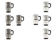 What Would Life Be Without A Little.. Novelty Brushed/White Aluminium Travel Mug