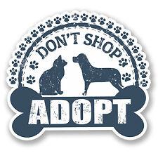 2 x Don't Shop Adopt Vinyl Sticker Decal iPad Laptop Car Cat Dog Rescue #4787