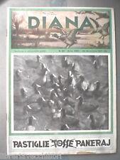 DIANA rivista di Caccia Venatoria 30 novembre 1937 Imperia Berlino Russia di e