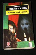 AVANT DE TE DIRE ADIEU,MARY HIGGINS CLARK,ALBIN MICHEL-LE LIVRE DE POCHE-2002