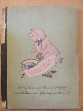 Vom Schweinchen das sich waschen wollte ,1943