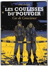 COULISSES DU POUVOIR T3  CAS DE CONSCIENCE  avec décor