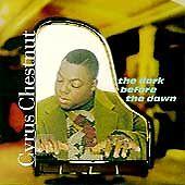 Chestnut, Cyrus: Dark Before the Dawn  Audio Cassette
