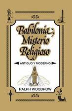 Babilonia, Misterio Religioso: Antiguo y Moderno (Paperback or Softback)