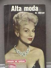ALTA MODA Martha Albrand I ROMANZI DEL CORRIERE DELLA SERA 51 1959 giallo di