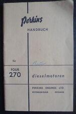 Perkins Four 270  Dieselmotor Handbuch