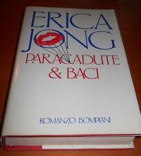ERICA JONG, Paracadute e baci - Bompiani, 1984