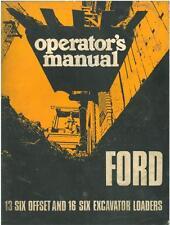 FORD DIGGER BACKHOE LOADER 13 SIX OFFSET & 16 SIX EXCAVATOR OPERATORS MANUAL