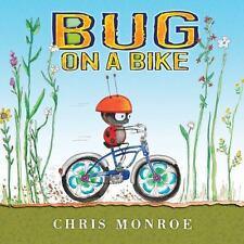 Bug on a Bike Carolrhoda Picture Books