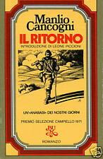 Manlio Cancogni # IL RITORNO # Rizzoli # 1A EDIZ.
