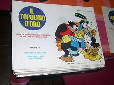TOPOLINO D'ORO VOL V - T E I DUE LADRI-T E I SUOI VISPI NIPOTINI -MONDADORI 1970
