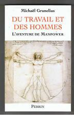 DU TRAVAIL ET DES HOMMES L'AVENTURE DE MANPOWER