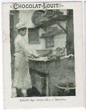 CHROMO   CHOCOLAT LOUIT SALON 1891 MICHEL .M MARMITON