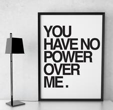 POSTER Motivazionale Citazione si ha alcun potere su di me TIPOGRAFIA STAMPA a4/a3