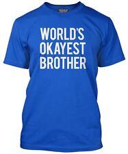World's Okayest Brother Birthday Present Gift Men's T-Shirt
