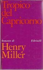 HENRY MILLER TROPICO DEL CAPRICORNO FELTRINELLI