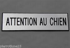plaque gravée ATTENTION AU CHIEN épaisseur 1,6 mm (2 versions) petit format