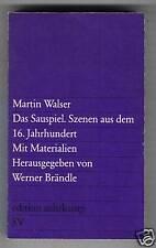 Martin Walser: el sauspiel (con materiales) 1978