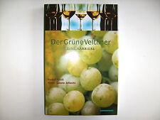 Rudolf Knoll Sabine Jellasitz Der Grüne Veltliner Eine Karriere Wein +