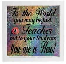 Vinyle Autocollant Pour le monde vous peut être juste un enseignant aux étudiants votre un héros