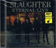 Slaughter Eternal Live/ENHANCED CD nouveau OVP sealed rar