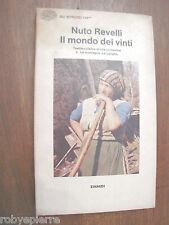Nuto Revelli Il mondo dei vinti Testimonianze di vita contadina EINAUDI 1977