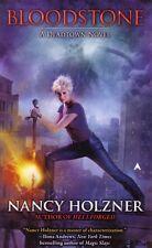 Nancy Holzner  Bloodstone  A Deadtown Novel  Pbk   NEW