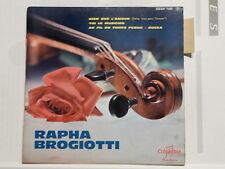RAPHA BROGIOTTI et ses Tziganes :Rien que l amour / toi le musicien .. ESDF 1405