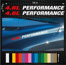 (2) 4.6L PERFORMANCE Hood Vinyl Sticker Emblem Decals - Ford Mustang GT F150