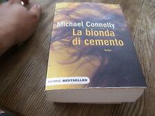 LIBRO LA BIONDA DI CEMENTO MICHAEL CONNELLY PIEMME 2007