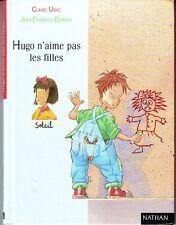 Première lune * NATHAN * Hugo N'aime Pas Les filles * Claire UBAC * 5 / 7 ans
