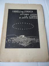 109 - LA SAGRA DI SANTA GORIZIA - I GIOIELLI DELL'EROICA 1928