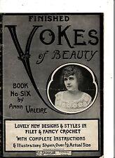 ORIGINAL, VINTAGE circa 1900 'YOKES of BEAUTY: Filet & Fancy CROCHET'- ILLUS.