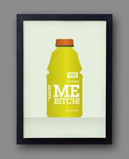 """Breaking Bad Poster - """"Yo! Gatorade Me Bitch"""" - jesse pinkman aaron paul"""