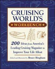 BRUCE BINGHAM - Cruising World's Workbench: 200 Ideas from ** Brand New **