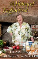 A History of English Food, Dickson Wright, Clarissa, Very Good Book 1905211856