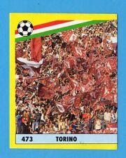 VALLARDI-GRANDE CALCIO '91-Figurina n.474- TORINO - I TIFOSI parte 1/2 -NEW