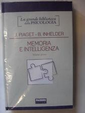 PIAGET, INHELDER - MEMORIA E INTELLIGENZA VOL. I - ED. FABBRI EDITORI