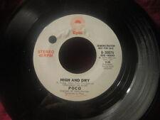 "Poco""High And Dry""/45/Promo/Stereo/Mono"