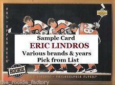 Eric Lindros | HOF | Various Brands & Years | LOT x1 | Pick from list/menu