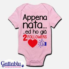Body pagliaccetto neonata Appena nata ho già 2 followers bimba social divertente