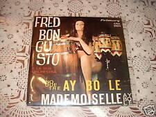 "FRED BONGUSTO "" UNO DUE TRE AY BO-LE' - MADEMOISELLE "" ITALY'63"